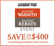 Gas Instant Rebates Save up to $400 on Quadrafire